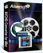 Aiseesoft AVCHD Converter for Mac – Exclusive 15% Off Coupon