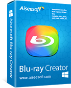 Aiseesoft Blu-ray Creator Presale Coupons