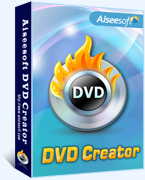 Exclusive Aiseesoft DVD Creator (Win/Mac) Coupon