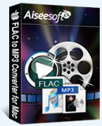 Exclusive Aiseesoft FLAC to MP3 Converter for Mac Coupon Sale