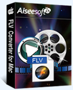 Instant 15% Aiseesoft FLV Converter for Mac Coupon Code