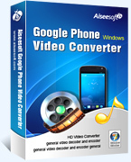 Aiseesoft Google Phone Video Converter Coupon