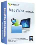 Aiseesoft Mac Video Downloader Coupon Code – 40% Off