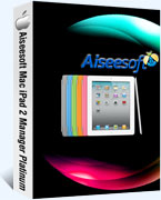 40% Off Aiseesoft Mac iPad 2 Manager Platinum Coupon