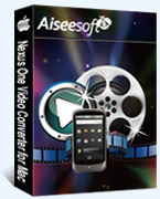 Aiseesoft Nexus One Video Converter for Mac – 15% Off