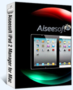 Aiseesoft iPad 2 Manager for Mac Coupon – 40%