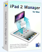 Instant 15% Aiseesoft iPad 2 Manager for Mac Coupon Sale
