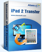 Aiseesoft iPad 2 Transfer Coupon