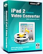 Aiseesoft iPad 2 Video Converter – Exclusive 15% Coupon