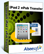 Aiseesoft iPad 2 ePub Transfer Coupon Code – 40% Off