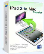 Aiseesoft iPad 2 to Mac Transfer Coupons