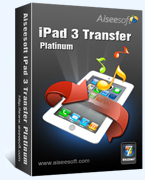 Aiseesoft iPad 3 Transfer Platinum – Exclusive 15 Off Coupon