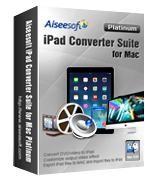 Aiseesoft iPad Converter Suite for Mac Platinum – 15% Off