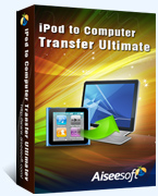 Aiseesoft iPod to Computer Transfer Ultimate Coupon Code – 40% Off
