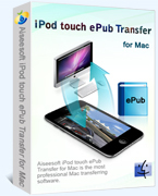 Aiseesoft iPod touch ePub Transfer for Mac – Exclusive 15% Discount
