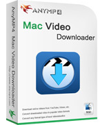 Exclusive AnyMP4 Mac Video Downloader Coupon Discount