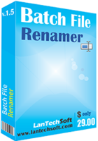 LantechSoft Batch File Renamer Coupon Sale
