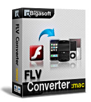 15% OFF Bigasoft FLV Converter for Mac Coupon Code