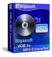 Bigasoft VOB to MP4 Converter Coupon – 15%