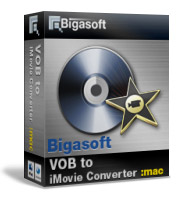 Bigasoft VOB to iMovie Converter for Mac Coupon – 20%