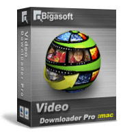 Bigasoft Video Downloader Pro for Mac Coupon Code – 10%