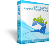 DRPU Bulk SMS Software for Android Mobile Phones Coupons