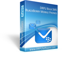 Unique DRPU Bulk SMS Software for BlackBerry Coupon Sale