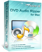 Tipard – Tipard DVD Audio Ripper for Mac Coupon