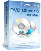 Exclusive Tipard DVD Cloner for Mac Coupons