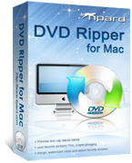 Tipard DVD Ripper for Mac Coupon Code 15%