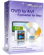 Tipard DVD to AVI Converter for Mac Coupon