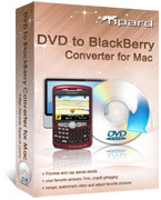 Tipard Tipard DVD to BlackBerry Converter for Mac Coupon