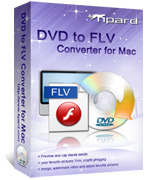 Tipard DVD to FLV Converter for Mac – 15% Sale