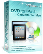 Tipard DVD to iPad Converter for Mac Coupons