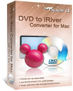 Tipard DVD to iRiver Converter for Mac – 15% Off